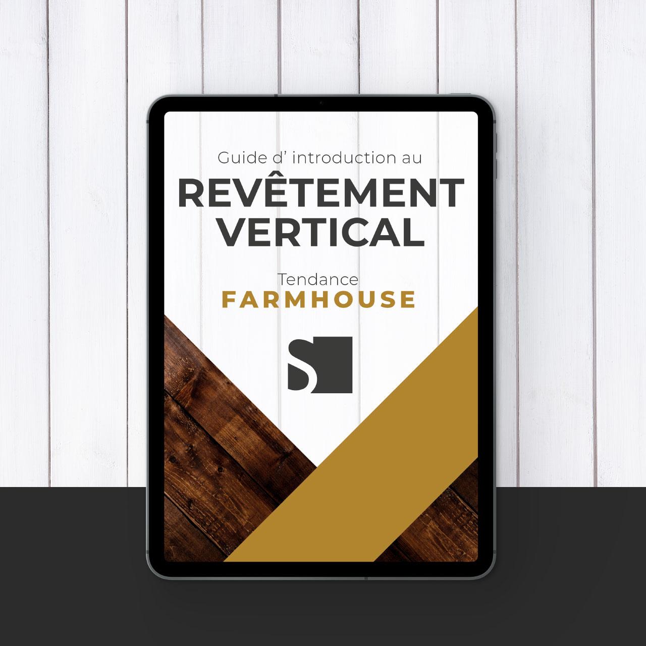 Guide pratique introduction au revetement vertical pour maison Farmhouse blanche Canexel prix