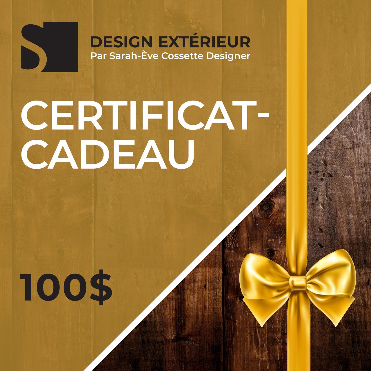 Sarah Eve Cossette Certificat Cadeau Virtuel 100 dollars Design Exterieur